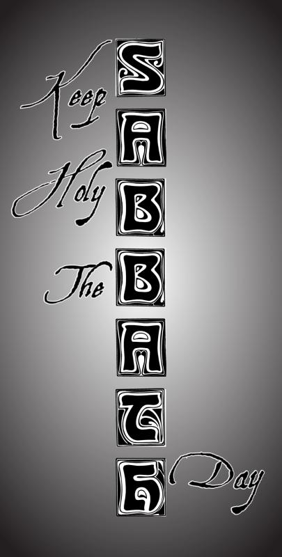keep holy the sabbath day